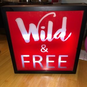 Wild&Free light up sign!
